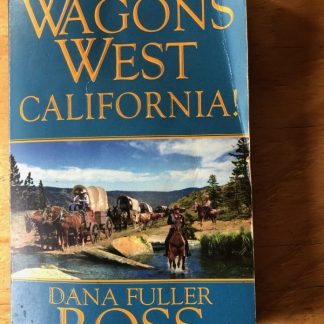 Wagon's West California Front Cover